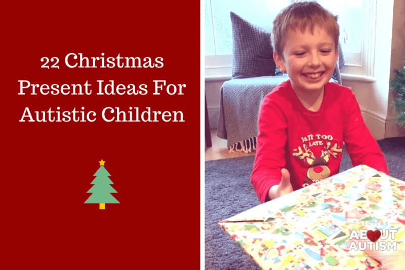 22 Christmas Present Ideas For Autistic Children
